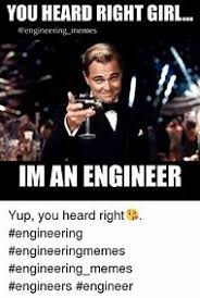 Engineers Memes - best 25 ideas about engineering memes find what you ll love