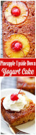 pineapple upside down yogurt cake recipe yogurt cake