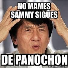 Memes De Sammy - meme jackie chan no mames sammy sigues de panochon 16766374