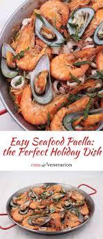 easy seafood paella casa veneracion