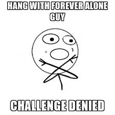 Meme Generator Forever Alone - forever alone guy meme generator mne vse pohuj