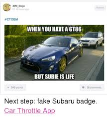 Doge Car Meme - a jdm doge 3 18 hours ago ctoem when you have a gt86 but