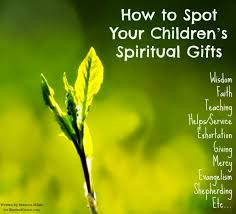 how to spot your children s spiritual gifts kindred grace