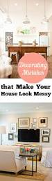 decorating mistakes that make your house look messy house