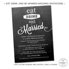 Eat Drink And Be Married Invitations 51 Best Wedding Invitations Images On Pinterest Card Stock