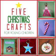 5 simple christmas crafts for young children live called