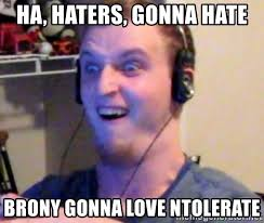 Haters Gonna Hate Meme Generator - haters gonna hate meme generator 28 images haters gonna hate
