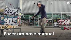 fazer um nose manual skate sikana
