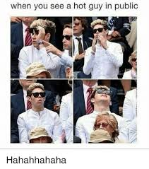 Hot Guy Memes - when you see a hot guy in public hahahhahaha meme on sizzle