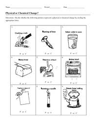 identify chemical and physical changes worksheet by jjms tpt