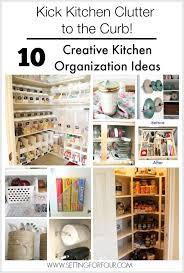 kitchen organization ideas budget 10 budget friendly creative kitchen organization ideas clutter