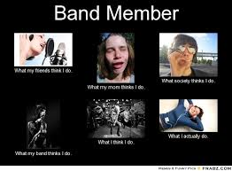 Band Memes - band member meme generator what i do