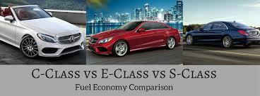 mercedes e class service c 2017 mercedes c class vs e class vs s class mpg