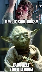 Funny Yoda Memes - image tagged in burn funny memes poop star wars yoda luke