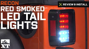 tail light smoke kit jeep wrangler 2007 2017 jk recon red smoked led tail lights review