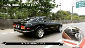 nissan datsun 1970 1970 datsun fairlady 240z s30 test ride u0026 review mbahnya nissan