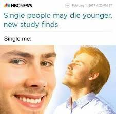 Single People Memes - dopl3r com memes nbcnews single people may die younger new