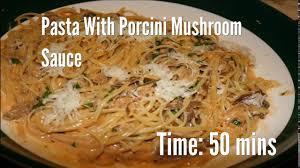 turkey gravy with porcini mushrooms pasta with porcini mushroom sauce recipe youtube