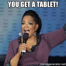 Oprah Meme You Get - tablet meme oprah meme best of the funny meme