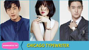 chicago typewriter chicago typewriter yoo ah in im soo jung go kyung pyo youtube