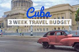 How To Travel To Cuba images Travel budget for 3 weeks in cuba jpg