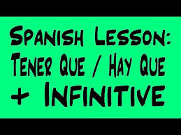 practice with ar verbs tener que and hay que lessons