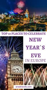 best places to celebrate new year s in europe travel europe