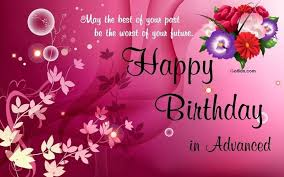 may the best of your past be the worst of your future happy birthday