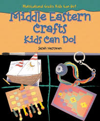 middle eastern crafts kids can do multicultural crafts kids can