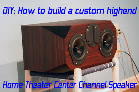 speakers for home theater diy home theater center speaker build project edge audio c3
