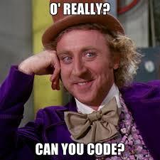 O Really Meme - o really can you code create meme