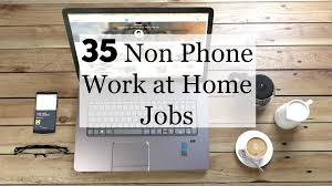 35 work at home non phone jobs to fit your schedule crowd work news