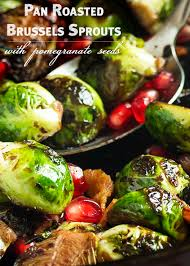 thanksgiving brussel sprouts bacon pan roasted brussels sprouts with pomegranate seeds just a