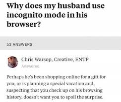 Meme Browser - dopl3r com memes why does my husband use incognito mode in his