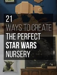Star Wars Kids Room Decor by 21 Wonderfully Geeky Ways To Create The Perfect Star Wars Nursery
