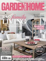 Home Decor Magazines South Africa South African Garden And Home Magazine Get Your Digital Subscription
