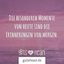 erinnerung spr che besondere momente sind erinnerungen morgen girlsheart