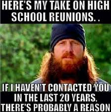 Funny Memes About School - high school reunions meme
