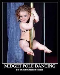 Meme The Midget - midget pole dancing