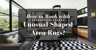 Shaped Area Rugs How To Work With Shaped Area Rugs