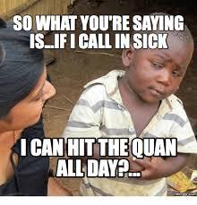 Sick Meme - 25 best memes about so sick meme so sick memes