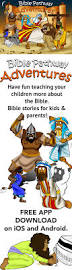 free app download bible stories to help you teach your children