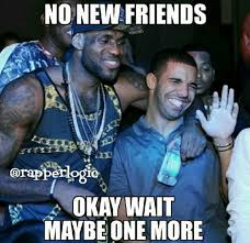 Drake No New Friends Meme - rapper logic rapperlogic twitter