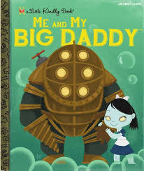 Big Daddy Meme - me and my big daddy bioshock know your meme