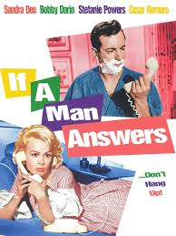 Bobby Darin And Sandra Dee If A Man Answers Movie Trailer And Videos Tvguide Com