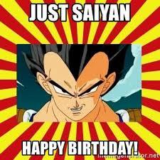 Happy Birthday Meme Generator - just saiyan happy birthday dragon ball z meme generator creative