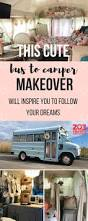 this cute bus makeover will inspire you to follow your dreams