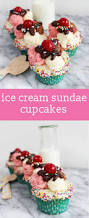 ice cream sundae cupcakes cute vanilla cupcakes recipe with