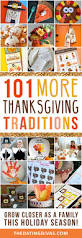 what to eat on thanksgiving 101 more thanksgiving traditions thanksgiving traditions