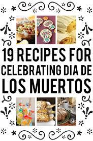 Dia De Los Muertos Pictures 19 Delicious Things To Make For Día De Los Muertos